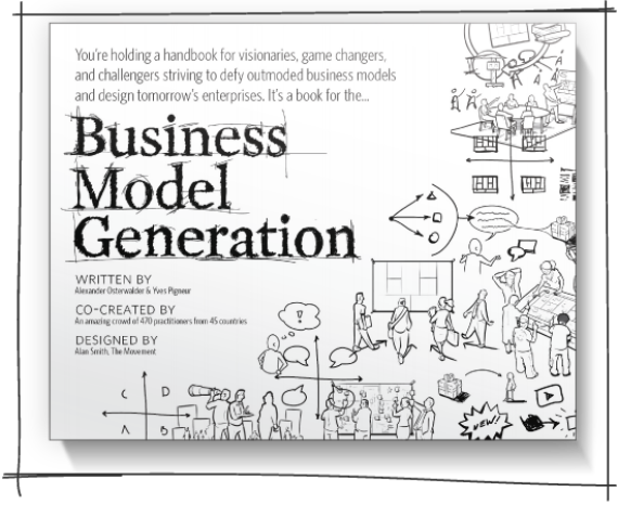 Essential Business Books - Business Model Generation - Alexander Osterwalder & Yves Pigneur