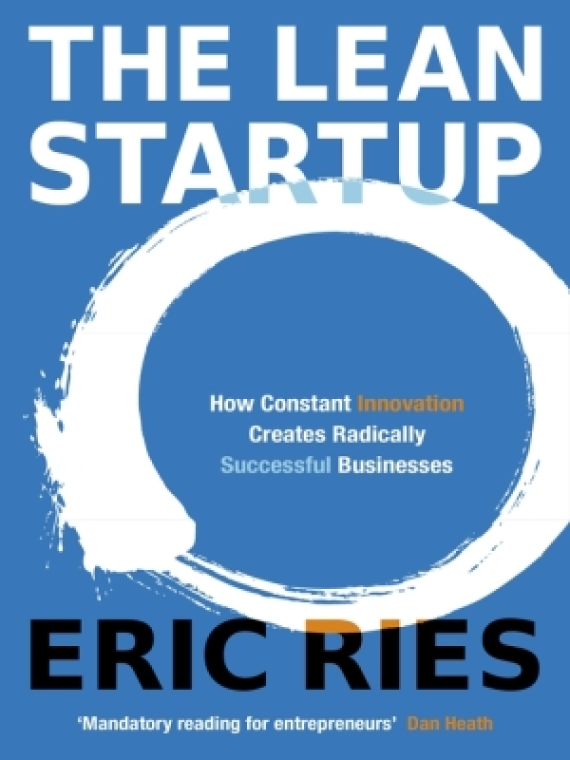 Essential Business Books -The Lean Startup - Eric Ries