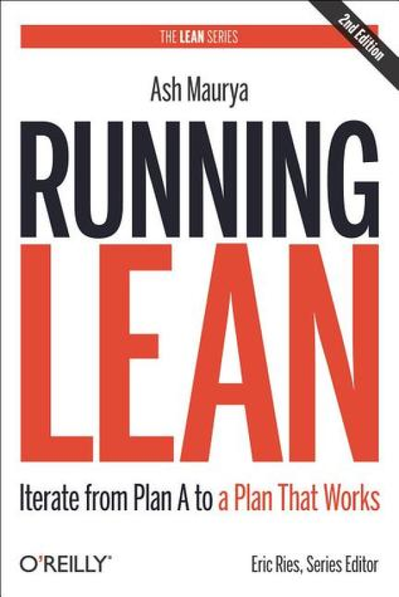 Essential Business Books - Running Lean (2nd Edition) - Ash Maurya