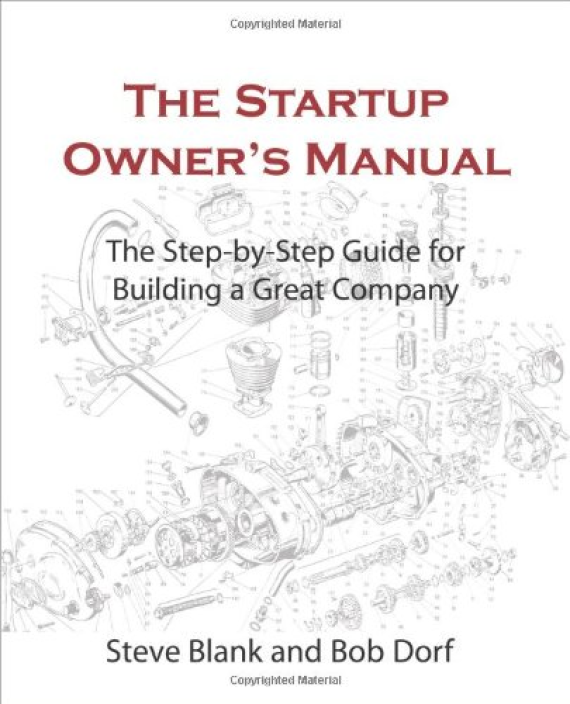 Essential Business Books -The Startup Owner's Manual - Steve Blank & Bob Dorf